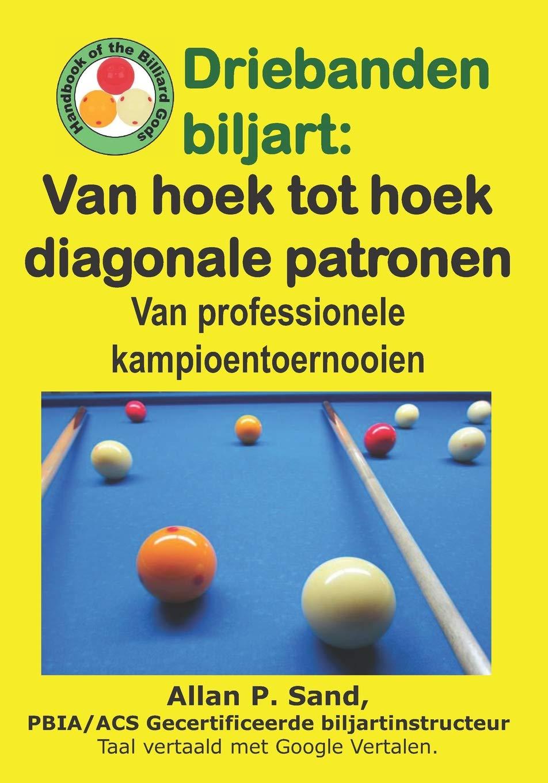 Driebanden biljart - Van hoek tot hoek diagonale patronen: Van ...