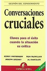 Conversaciones cruciales (Gestión del conocimiento) (Spanish Edition) Paperback