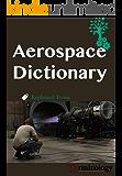 Dictionary of Aerospace Engineering