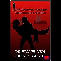 De vrouw van de diplomaat (Nick Zwartbron, verdelger)