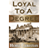 Loyal To A Degree (Book 2)