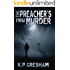 The Preacher's First Murder (A Pastor Matt Hayden Mystery Book 1)
