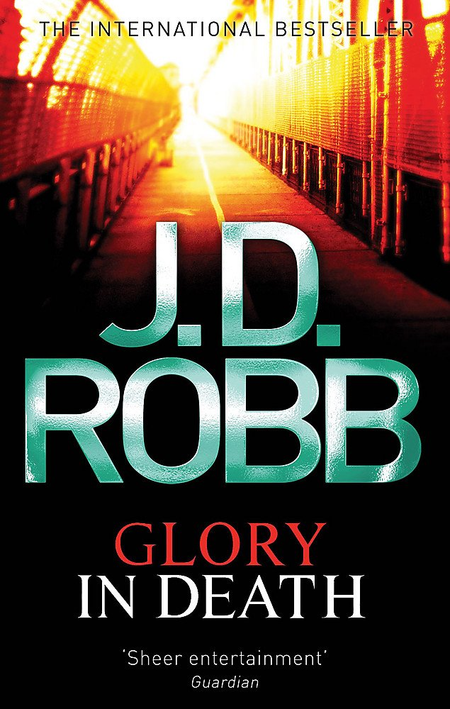 Glory in Death. J.D. Robb ebook