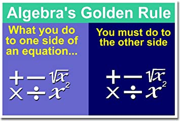 Amazon.com: Math: Algebra's Golden Rule, Classroom Poster: Prints ...