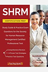 SHRM Certification Prep: Study Guide & Practice Exam Questions for the Society for Human Resource Management Certified Professional Test Paperback