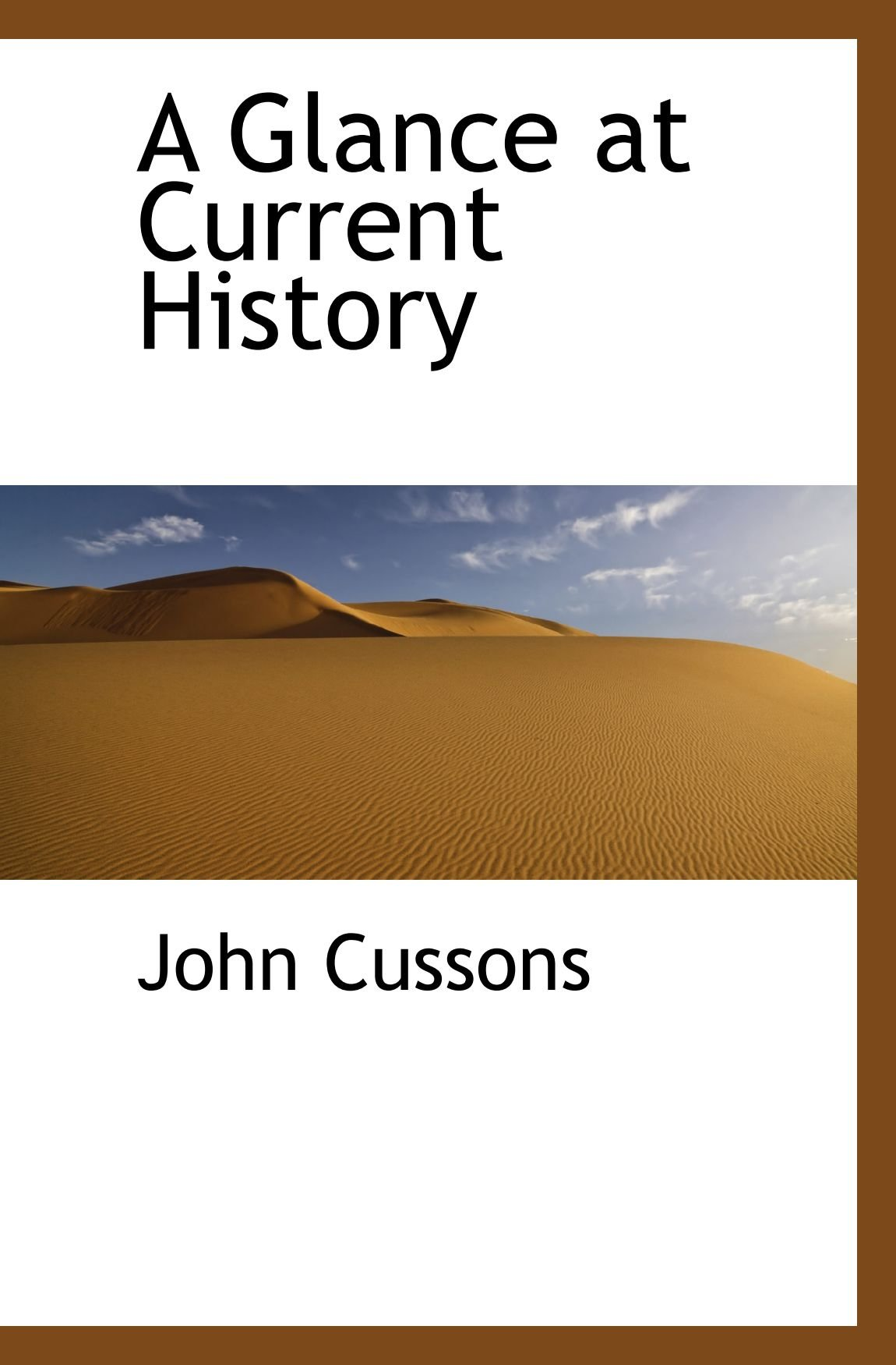 Read Online A Glance at Current History PDF