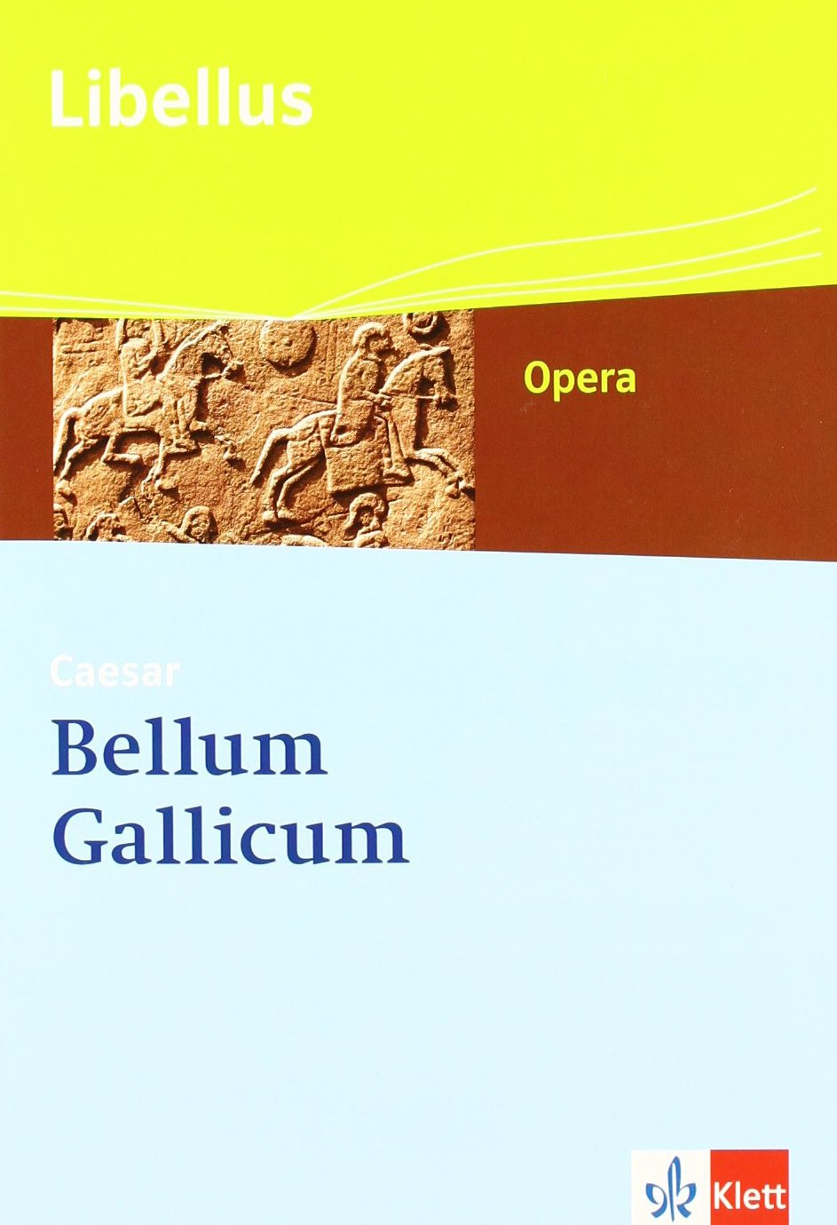 bellum-gallicum-caesar-feldherr-politiker-vordenker-mit-cd-rom-libellus-opera