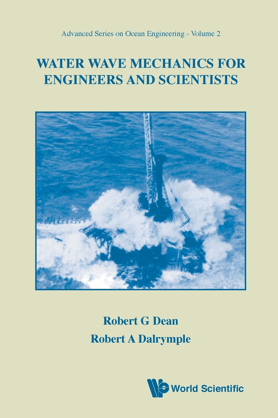 Water wave mechanics for engineers and scientists