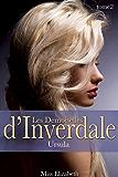 Roman Érotique Les Demoiselles d'Inverdale -tome 2- Ursula