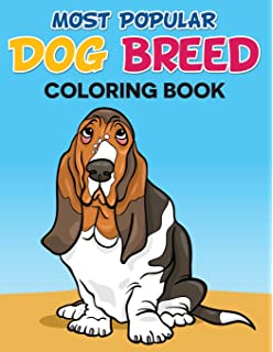 Most Popular Dog Breed Coloring Book With Full Color Picture Of As A