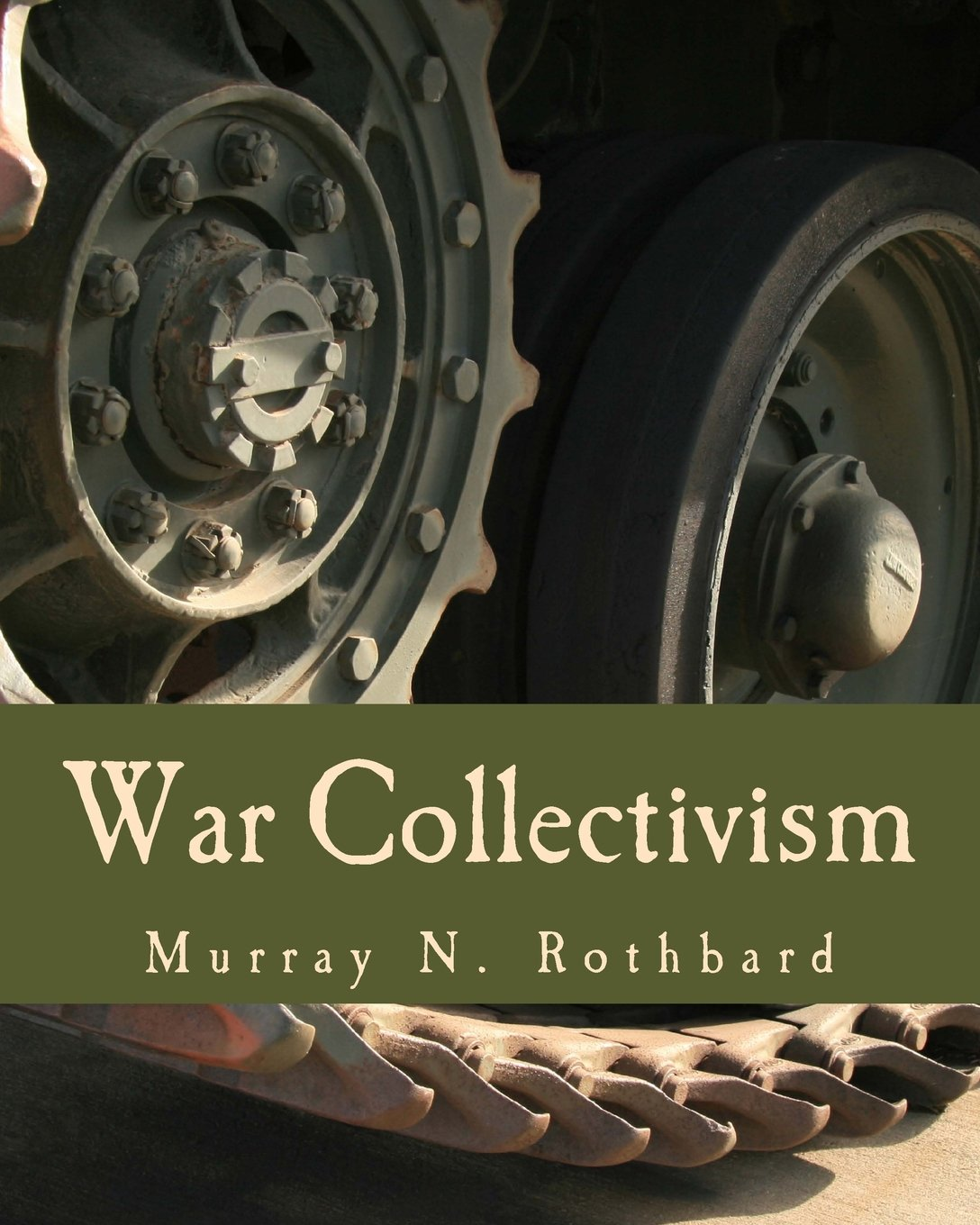 Download War Collectivism (Large Print Edition): Power, Business, and the Intellectual Class in World War I PDF