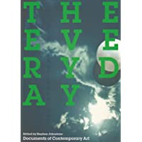 The Everyday (Documents of Contemporary Art)