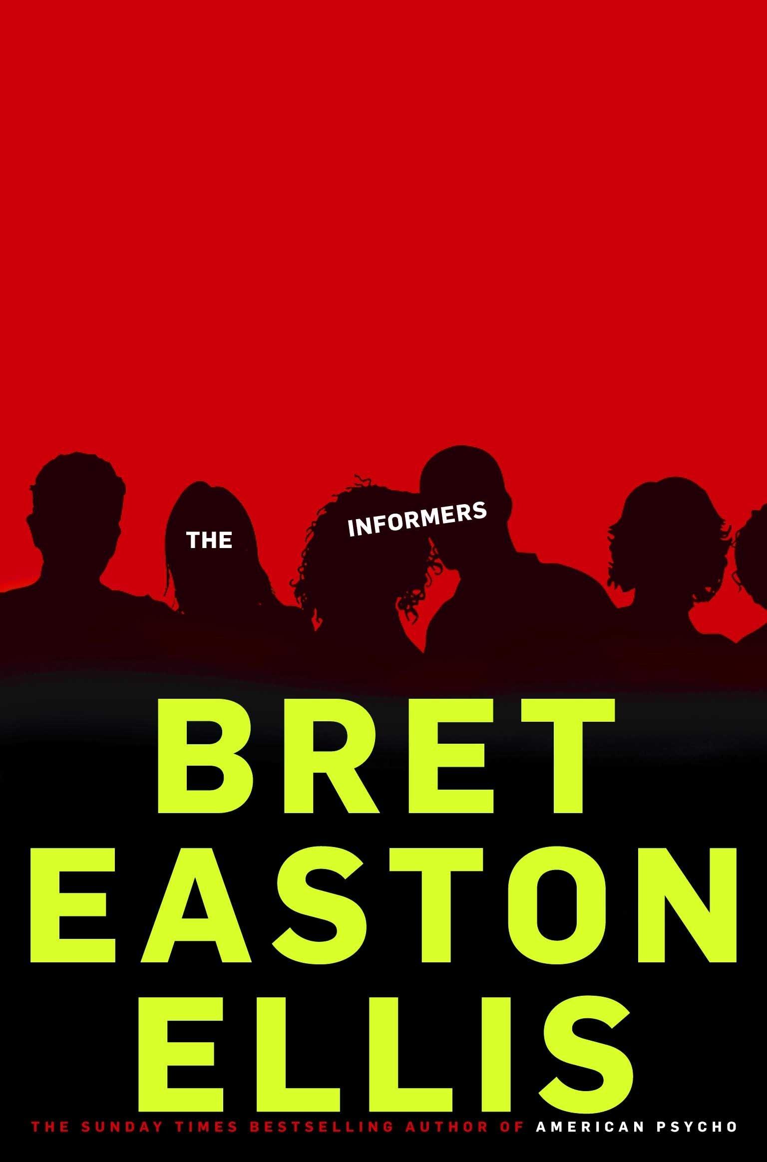 The Informers. Imperial Bedrooms  Amazon co uk  Bret Easton Ellis  8601300209562