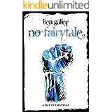 No Fairytale: A Tale of Emaneska (Emaneska Series Book 5)
