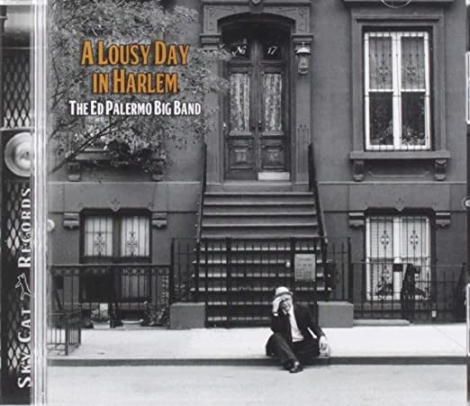 A Lousy Day In Harlem