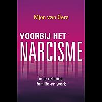 Voorbij het narcisme: in je relaties, familie en werk