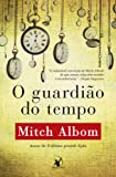 O Guardião do Tempo