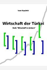 Wirtschaft der Türkei (Wirtschaft in Ländern 222) (German Edition) Kindle Edition