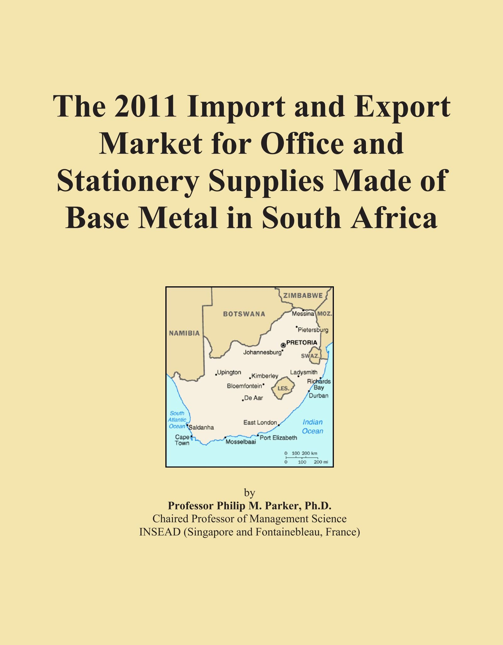 Download The 2011 Import and Export Market for Office and Stationery Supplies Made of Base Metal in South Africa PDF