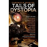 Chronicle Worlds: Tails of Dystopia (Future Chronicles Book 17)