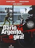Dario Argento, si gira! Insieme al maestro del thriller sui luoghi della paura