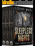 Sleepless Nights: 150+ Short Horror Stories