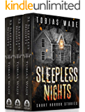 Sleepless Nights: 150+ Monsters, Murders, Demons, and Ghosts. Short Horror Stories and Legends. (Haunted Library)