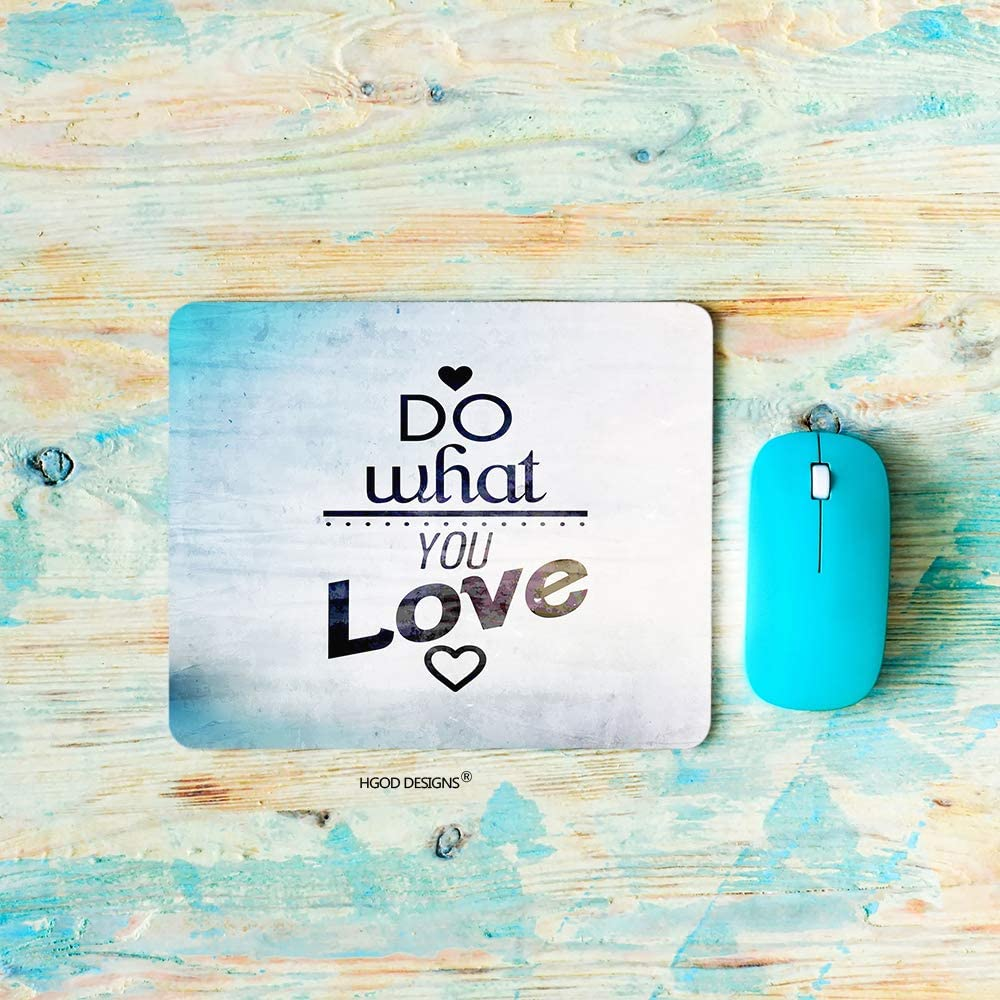 HGOD DESIGNS Gaming Mouse Pad Quote,Do What You Love Mousepad Rectangle Non-Slip Rubber Mouse Pads 7.9X9.5