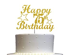 75 Birthday Cake Topper Gold Glitter, 75th Party Decoration Ideas, Premium Quality, Sturdy Doubled Sided Glitter, Acrylic Stick. Made in USA