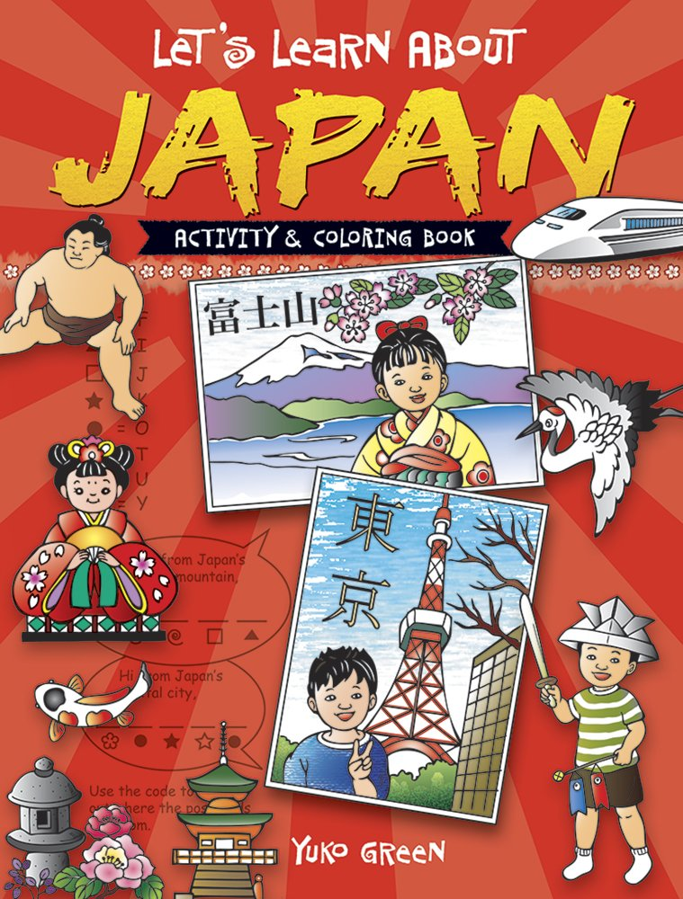 Lets Learn About JAPAN Activity And Coloring Book Dover Childrens Books Yuko Green 9780486489933 Amazon