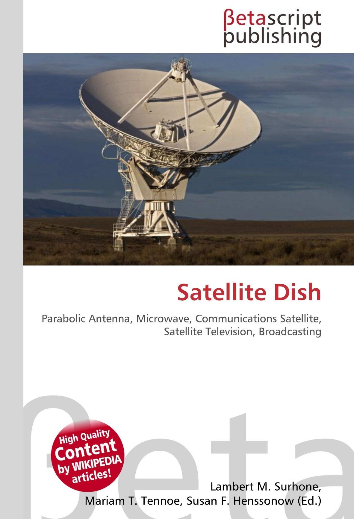 Satellite Dish: Parabolic Antenna, Microwave, Communications ...