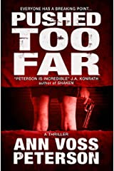 Pushed Too Far: A Thriller (Val Ryker series Book 1) Kindle Edition