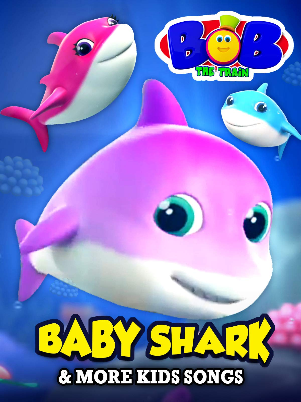 Baby Shark & More Kids Songs by Bob The Train