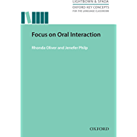 Focus on Oral Interaction - Oxford Key Concepts for the Language Classroom (English Edition)
