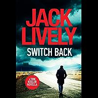 Switch Back: A Tom Keeler Novella (English Edition)