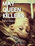 May Queen Killers