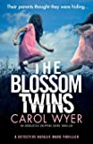 The Blossom Twins: An absolutely gripping crime thriller (5)