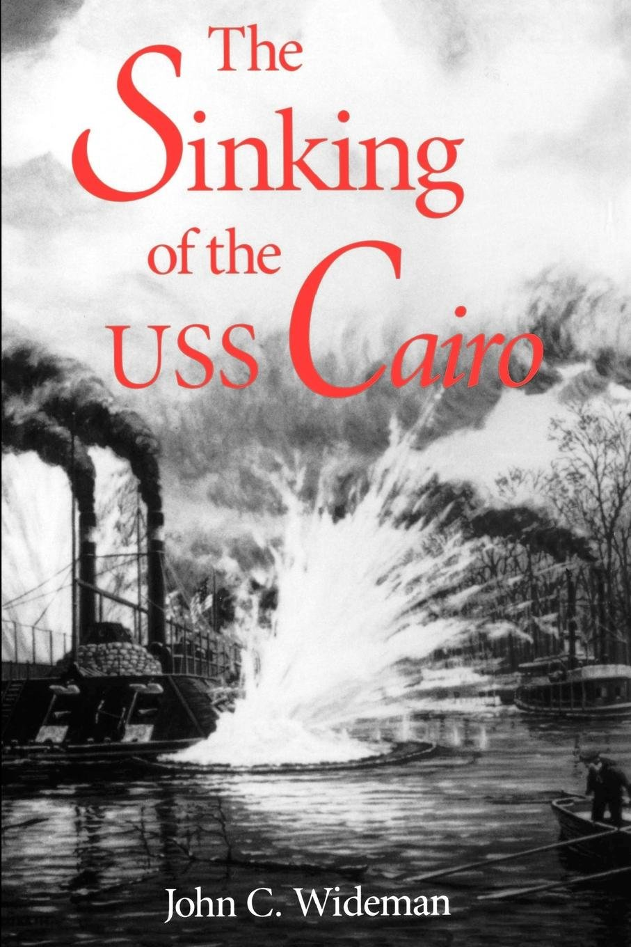 The Sinking of the USS Cairo ebook