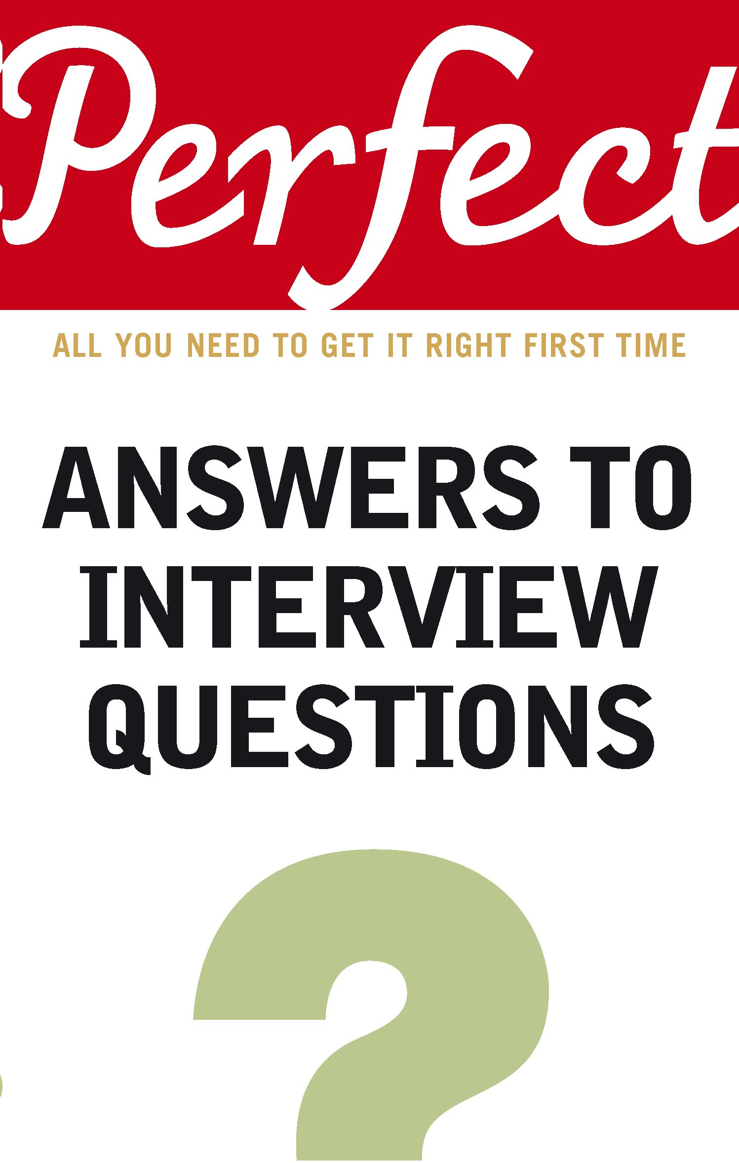 Perfect Answers to Interview Questions (Perfect series) pdf