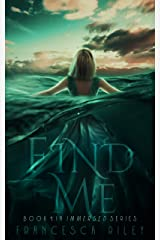 Find Me (Immersed Book 1) Kindle Edition