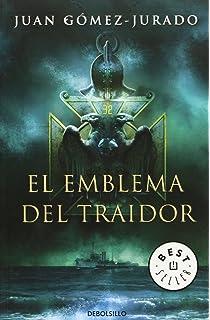 EL emblema del traidor/ The Emblem Of The Villain (Spanish Edition)
