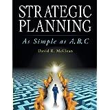 Strategic Planning: As Simple as A,B,C