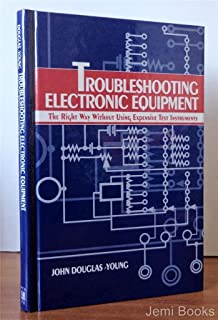 The complete guide to electronics troubleshooting james perozzo troubleshooting electronic equipment the right way without using expensive test instruments fandeluxe Images