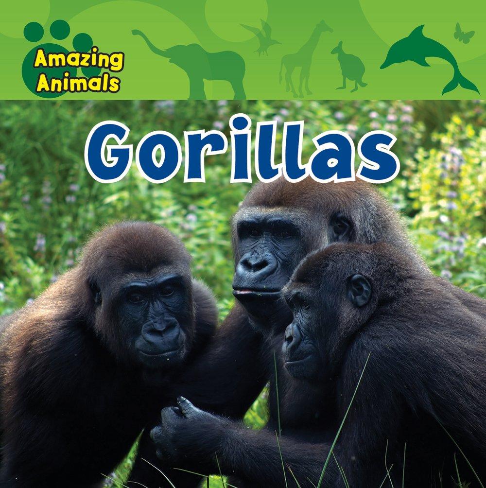 Gorillas (Amazing Animals)