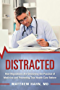 Distracted: How Regulations Are Destroying the Practice of Medicine and Preventing True Health-Care Reform