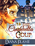 The Cinderella Coup (Revved Up Fairy Tales Book 2)