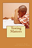 Testing Matters (School Year 2015-2016)