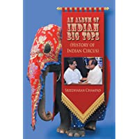 An Album of Indian Big Tops: (history of Indian Circus)