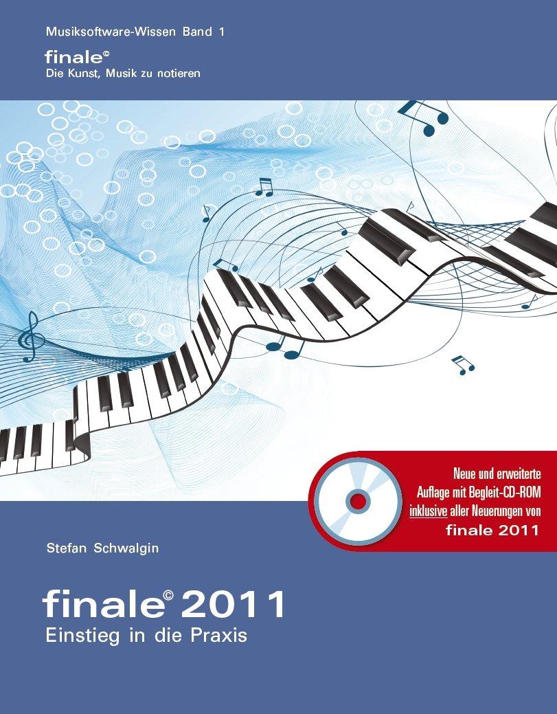 Finale 2011 - Einstieg in die Praxis