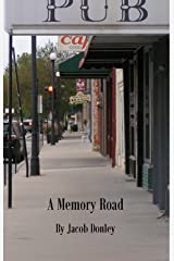 A Memory Road Kindle Edition